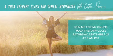 A Yoga Therapy Class for Dental Hygienists tickets