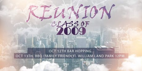Sacramento High School Class of 2009- 10 Year Reunion tickets