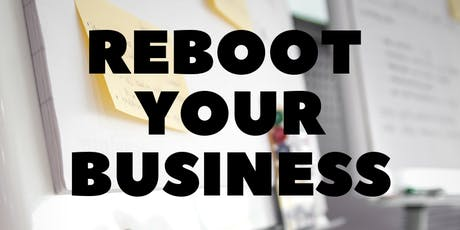 ReBoot your Business Workshop tickets