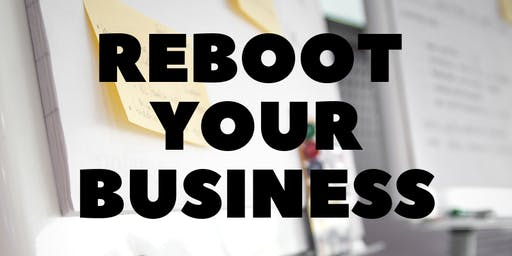 ReBoot your Business Workshop