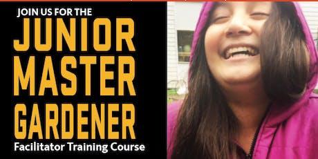 Junior Master Gardener Facilitator Training Course tickets
