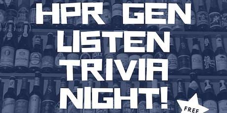 HPR Gen Listen Trivia Night tickets