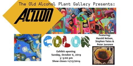 Action/Color Art Exhibit Opening tickets
