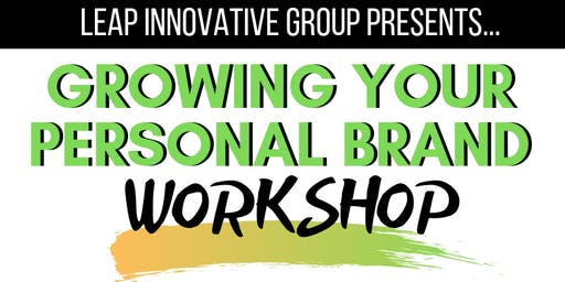 Growing Your Personal Brand Workshop