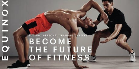 Equinox Personal Training Hiring Event tickets