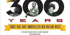 Celebrating 300 Years of New Orleans Music