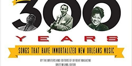 Celebrating 300 Years of New Orleans Music  tickets
