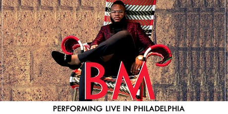 BM Performing Live In Philadelphia tickets