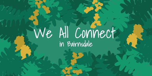 We all Connect - in Bairnsdale
