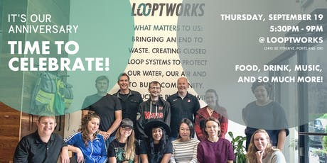 Looptworks Anniversary Party - Celebrating 10 Years of Upcycling! tickets