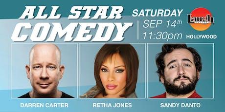 Sandy Danto, Retha Jones, Darren Carter - All-Star Comedy! tickets