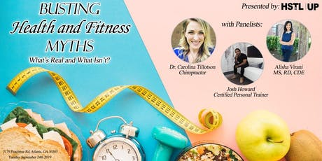 HSTL ATL: Busting Health & Fitness Myths... What's Real and What Isn't? tickets