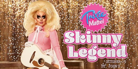 Trixie Mattel: Skinny Legend tickets