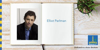 Meet Elliot Perlman - Brisbane Square Library