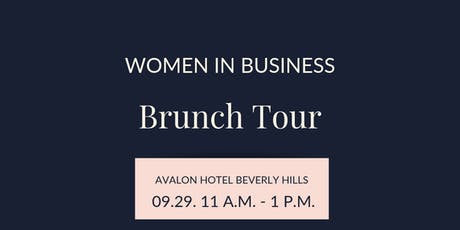 Women in Business Brunch Tour  | Los Angeles tickets