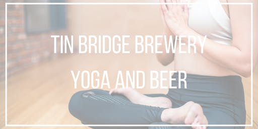 Tin Bridge Brewing Yoga and Beer
