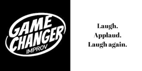 Game Changer IMPROV SHOW tickets