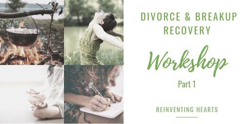 Divorce & Breakup Recovery: The wokshop part 1