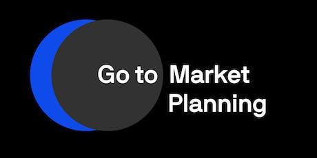 Go to Market Planning tickets