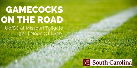 Gamecocks on the Road: South Carolina at Missouri Tailgate tickets