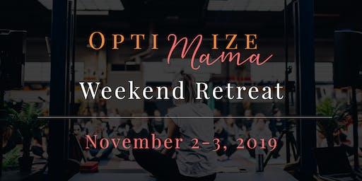Optimize Mama :  Working Mom Exclusive Wellness & Career Retreat