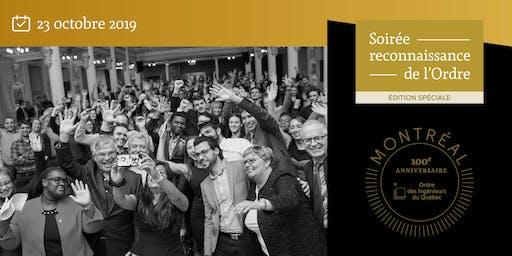 Soirée reconnaissance - édition spéciale -100e anniversaire de l'Ordre  - Montréal