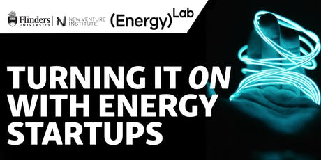 Turning it ON with energy startups | Join the discussion tickets