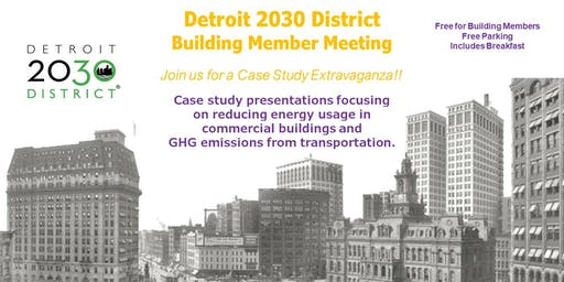 Detroit 2030 District Building Member Meeting