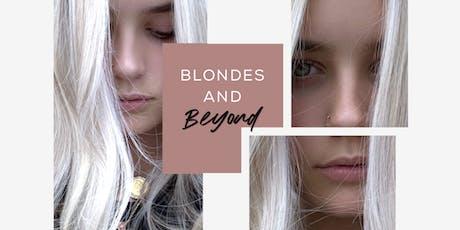 Blondes and Beyond @hairbychrissydanielle tickets