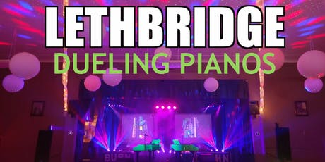 Lethbridge Extreme Dueling Pianos- Burn 'N' Mahn All Request Show tickets