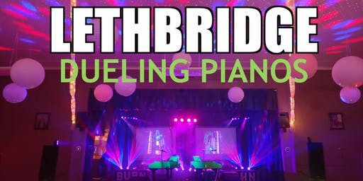 Lethbridge Extreme Dueling Pianos- Burn 'N' Mahn All Request Show