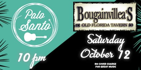 Palo Santo Live @Bougie'S SATURDAY 10/12 - NO COVER tickets
