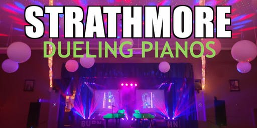 Strathmore Dueling Pianos Extreme - Burn 'N' Mahn All Request Show