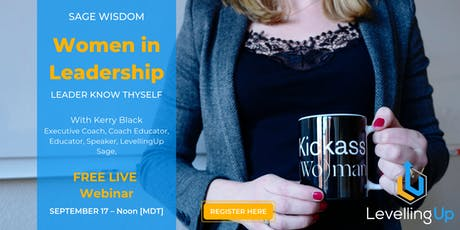 Women in Leadership: Leader Know Thyself - Sage Wisdom from LevellingUp tickets