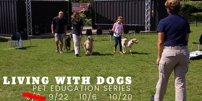 Living With Dogs - Pet Education Series
