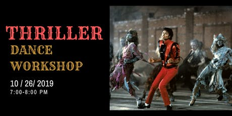 Thriller Dance Choreography Workshop tickets