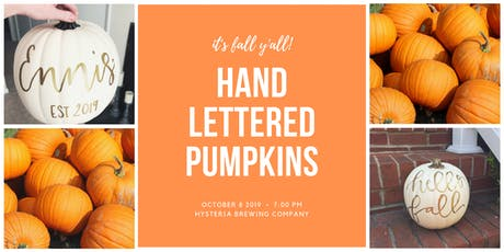 Hand Lettered Pumpkins at Hysteria Brewing Company tickets