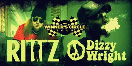 Rittz & Dizzy Wright: The Winner's Circle Tour