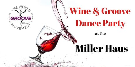 Wine & Groove Dance Party tickets