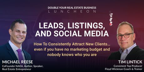 Free Leads, Listings, & Social Media Luncheon: Double Your Business tickets