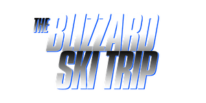 BLIZZARD SKI TRIP 2019 February 28 - March 1st with...