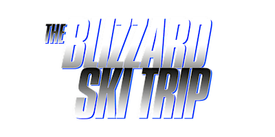 BLIZZARD SKI TRIP 2019 February 28 - March 1st with MONICA, MYA & JOE