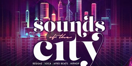 Sounds Of The City | Open Bar + Free Entry tickets