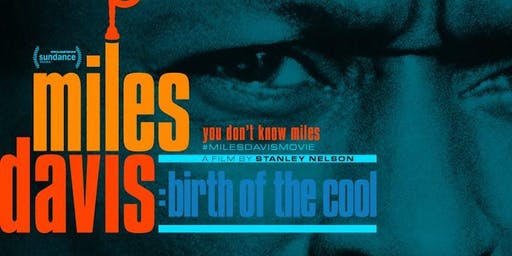 MILES DAIVIS: BIRTH OF COOL