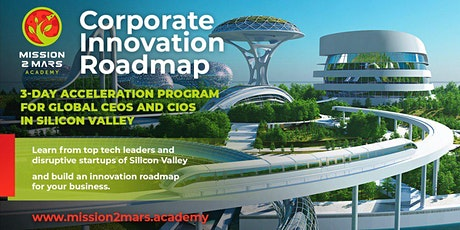 Corporate Innovation Roadmap (3-Day Program in Silicon Valley) tickets