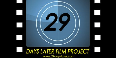 29 Days Later Film Project 2019 Kick Off tickets