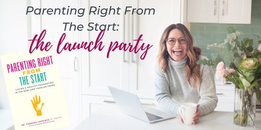 Parenting Right From The Start: The Book Launch