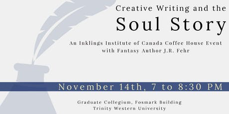 Creative Writing & The Soul Story: An Evening with Fantasy Author J.R. Fehr tickets