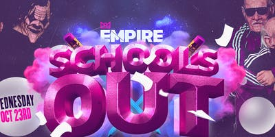 Schools Out  • Empire Muck Up Day Party