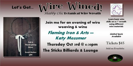 """""""Wire Wined"""" Shabby Chic Botanical Wreath Class tickets"""